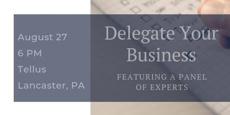 Delegating for Small Businesses tickets
