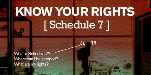 SCHEDULE 7 - what are your rights?