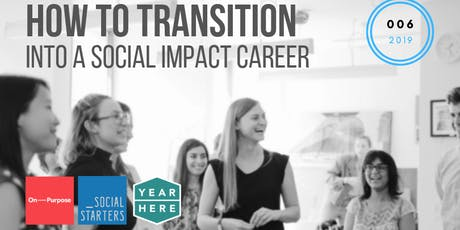 How To Transition Into A Social Impact Career tickets