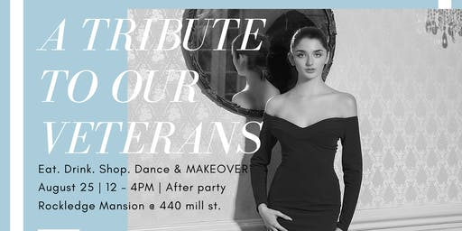 Fashion & Beauty Soiree for Veterans (2-4PM)
