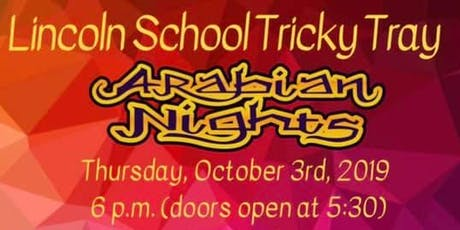 Lincoln School Tricky Tray tickets