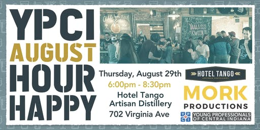 YPCI: August Happy Hour at Hotel Tango, pres. by Mork Productions