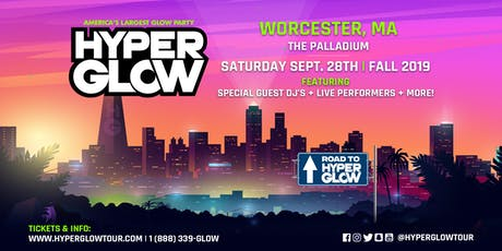 """HYPERGLOW WORCESTER, MA! """"America's Largest Glow Party"""" tickets"""