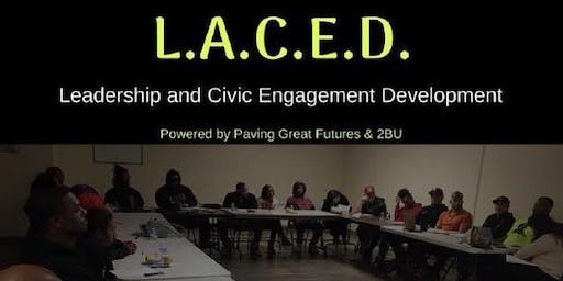 Paving Great Futures and 2BU Present: L.A.C.E.D