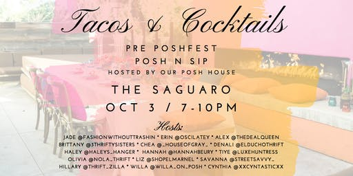 Taco & Cocktails Pre Poshfest Posh N Sip Hosted by Posh House 2019