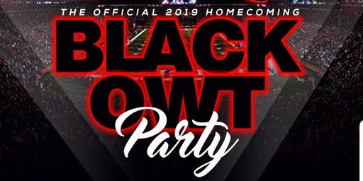 Black Owt  - Official Homecoming Party