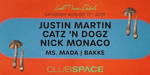 Justin Martin, Catz n' Dogz, and Nick Monaco