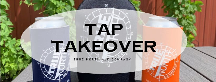 True North Tap Takeover