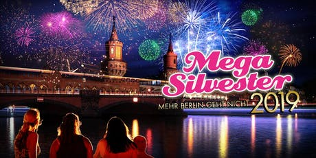 Mega Silvester Berlin 2019/20 Tickets