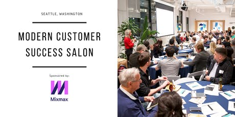 Modern Customer Success Salon - Seattle - Repeatable Renewals & Upsells  tickets