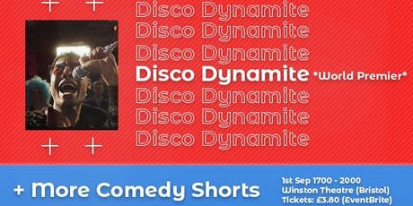 Disco Dynamite World Premier + More Comedy Shorts tickets