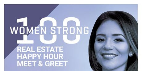 100 Women Strong Real Estate Happy Hour Meet & Greet tickets