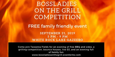 End of Summer BossLadies Grilling Competition & Cookout tickets