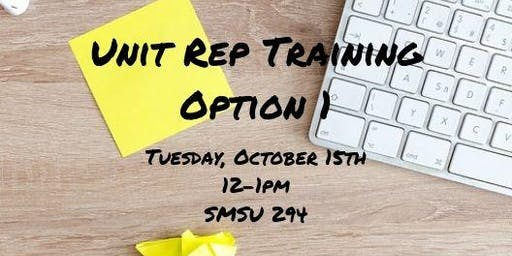 Fall 2019 Unit Rep Training Option 1