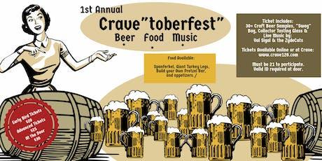 "Crave""toberfest"" tickets"