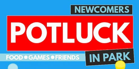 Newcomers BBQ & Potluck in Park! tickets