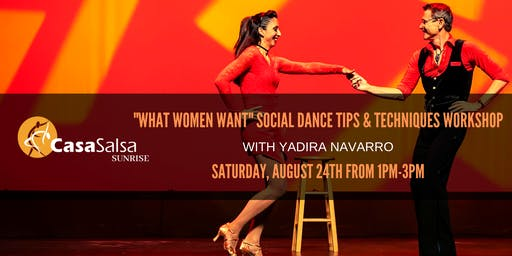 """What Women Want"" Social Dance Tips & Techniques Workshop w/ Yadira Navarro"