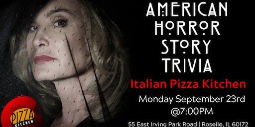 American Horror Story Trivia at Italian Pizza Kitchen