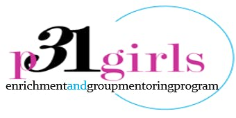 P31GIRLS - Enrichment and Group Mentoring Program