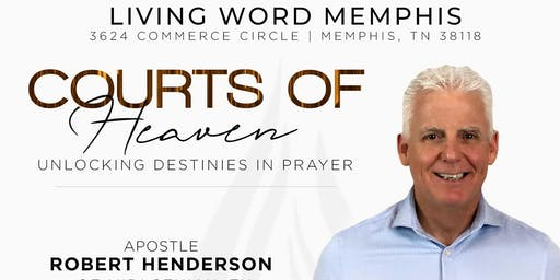 LWM Courts of Heaven Conference w/Apostle Robert Henderson