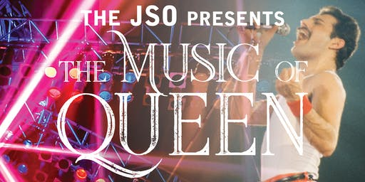 JSO Presents the Music of QUEEN at JWF