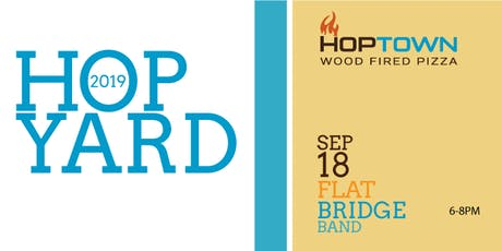 Flat Bridge Band at the HopYard! Come down for a special music night! tickets