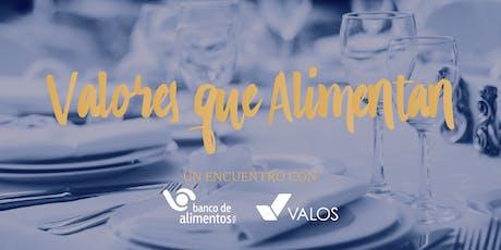 Valores que Alimentan - Un encuentro con Banco de Alimentos Mendoza y Valos entradas