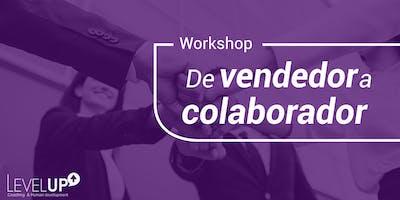 Workshop: De vendedor a colaborador