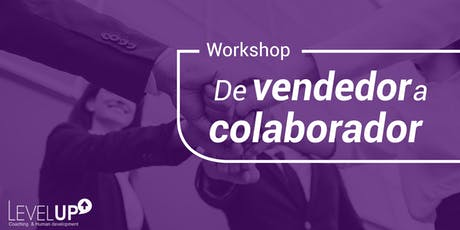 Workshop: De vendedor a colaborador boletos