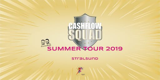 CASHFLOW SQUAD SUMMER TOUR in STRALSUND