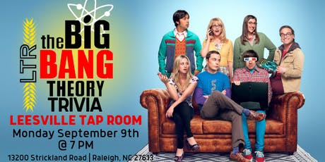 The Big Bang Theory Trivia at Leesville Tap Room tickets