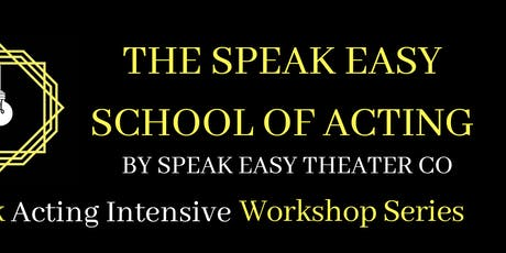 Acting Intensive Weekly Workshop Series Week 3: Bringing Real Life To The Stage With POWER tickets