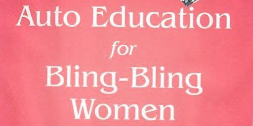 Auto Education for Bling Bling Women