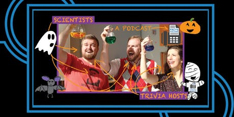 Facts Machine Live!: Halloween Science/Séance tickets
