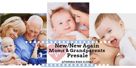 Topeka Kids Closet New & New Again Moms and Grandparents tickets