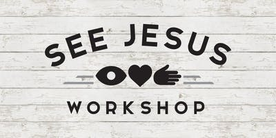 See Jesus Workshop - Horsham PA - October 2-3, 2020