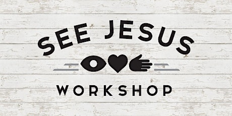 See Jesus Workshop - Horsham PA - October 2-3, 2020 tickets