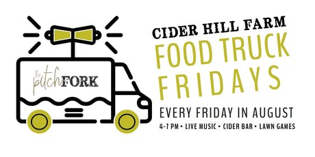 August Food Truck Fridays at Cider Hill Farm tickets