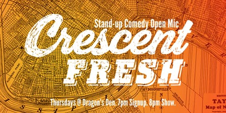 Crescent Fresh Stand-up tickets