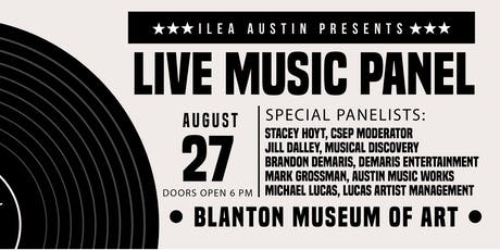 ILEA Austin August Educational Meeting - State of the Live Music Capital of the World tickets