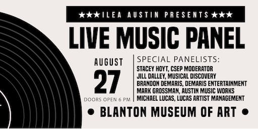 ILEA Austin August Educational Meeting - State of the Live Music Capital of the World