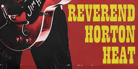 Reverend Horton Heat + Special Guest + Deke Dickerson tickets