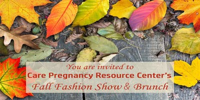 Care Pregnancy Resource Center's Fall Fashion Show & Brunch