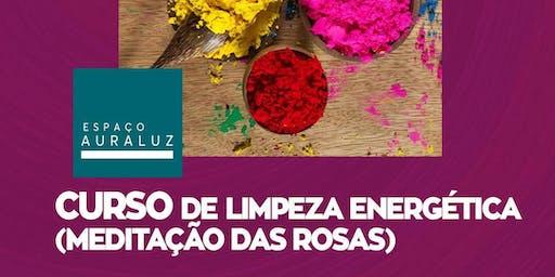 Curso de Limpeza Energética - Meditação das Rosas em João Pessoa