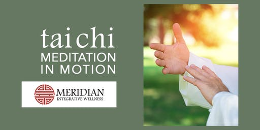 Tai Chi: Meditation on Motion, 4 class pass
