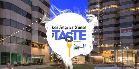 Los Angeles Times | The Taste 2019 - Costa Mesa tickets