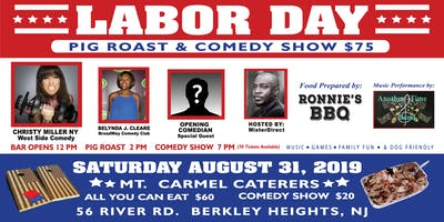 Labor Day Pig Roast and Comedy Show