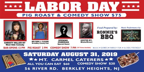 Labor Day Pig Roast and Comedy Show tickets