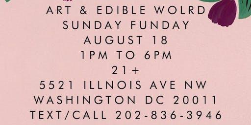 Sunday Funday Art & Edible World
