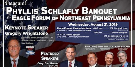 Phyllis Schlafly Banquet - Northeast Pennsylvania Eagle Forum tickets